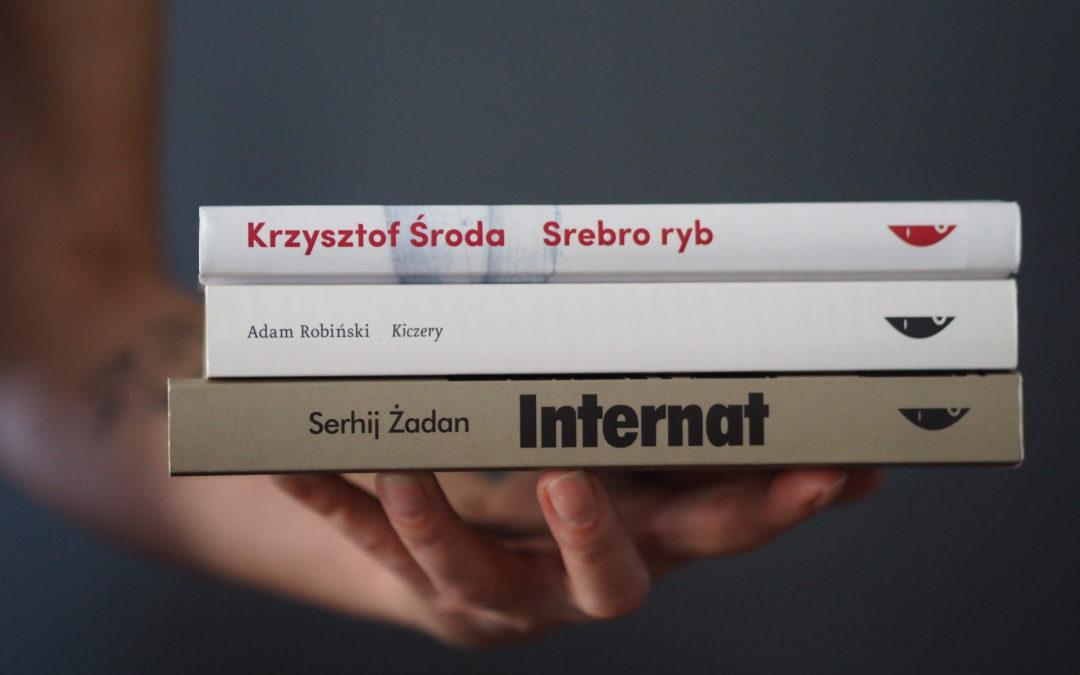 """""""Kiczery"""", """"Srebro ryb"""" oraz """"Internat"""", czyli męskim okiem."""